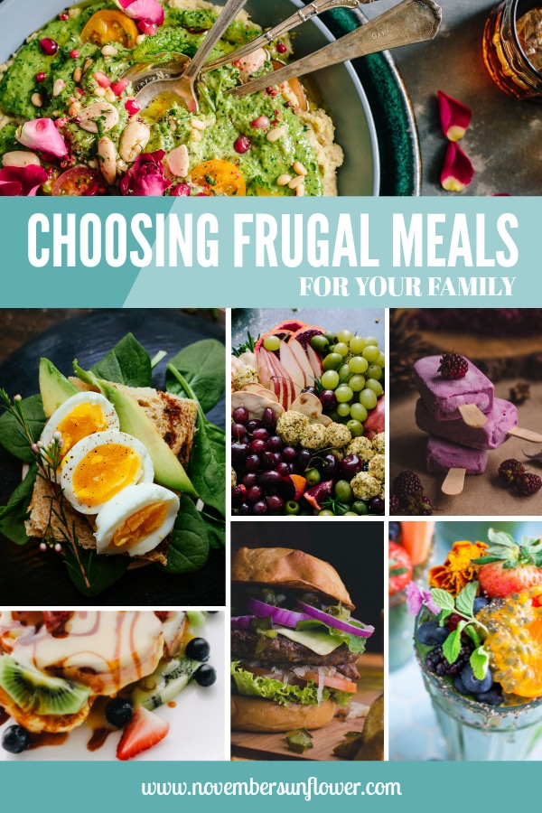 Choosing Frugal Meals for your family - 6 things to consider