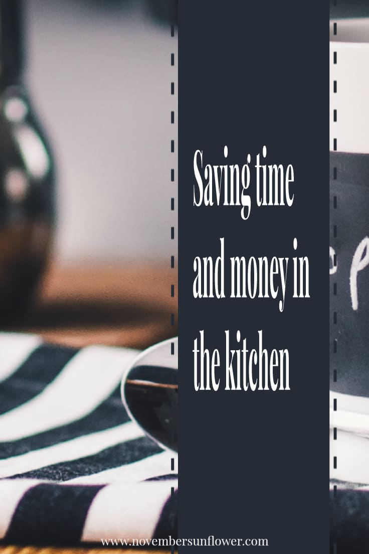 Saving time and money in the kitchen