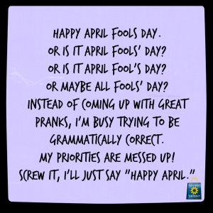 april fools day #aprilfoolsday