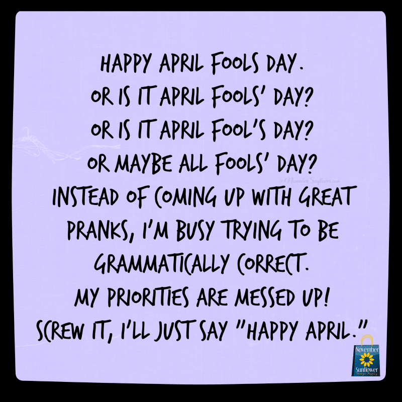 april fools day #aprilfoolsday