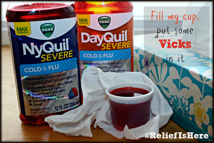 Fill my cup put some Vicks in it #reliefishere #shespeaks #ad