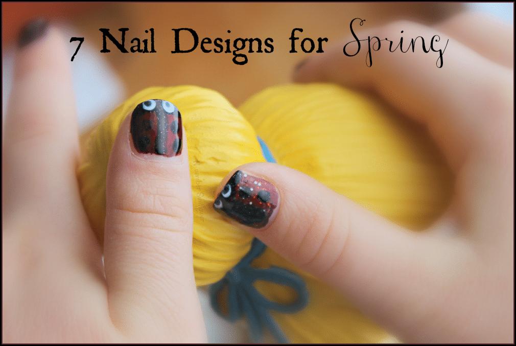 7 nail designs for Spring #naildesigns #springnails #chosenchixhop