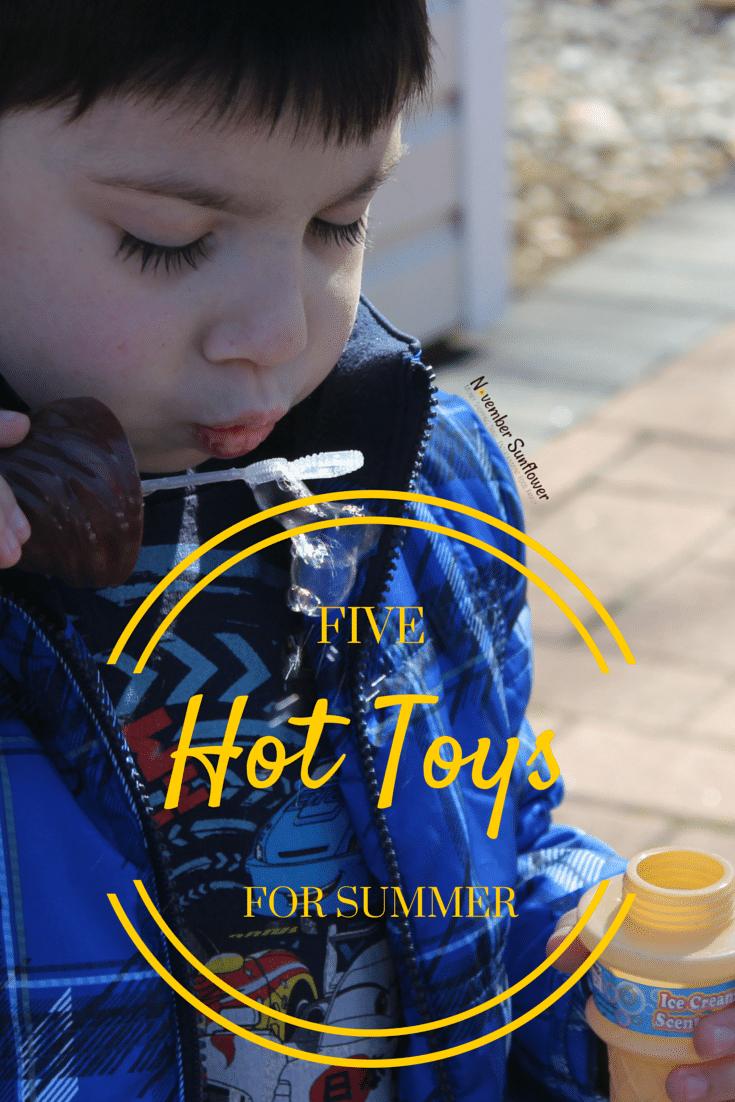 5 hot toys for summer #top5 #summertoys #sponsored