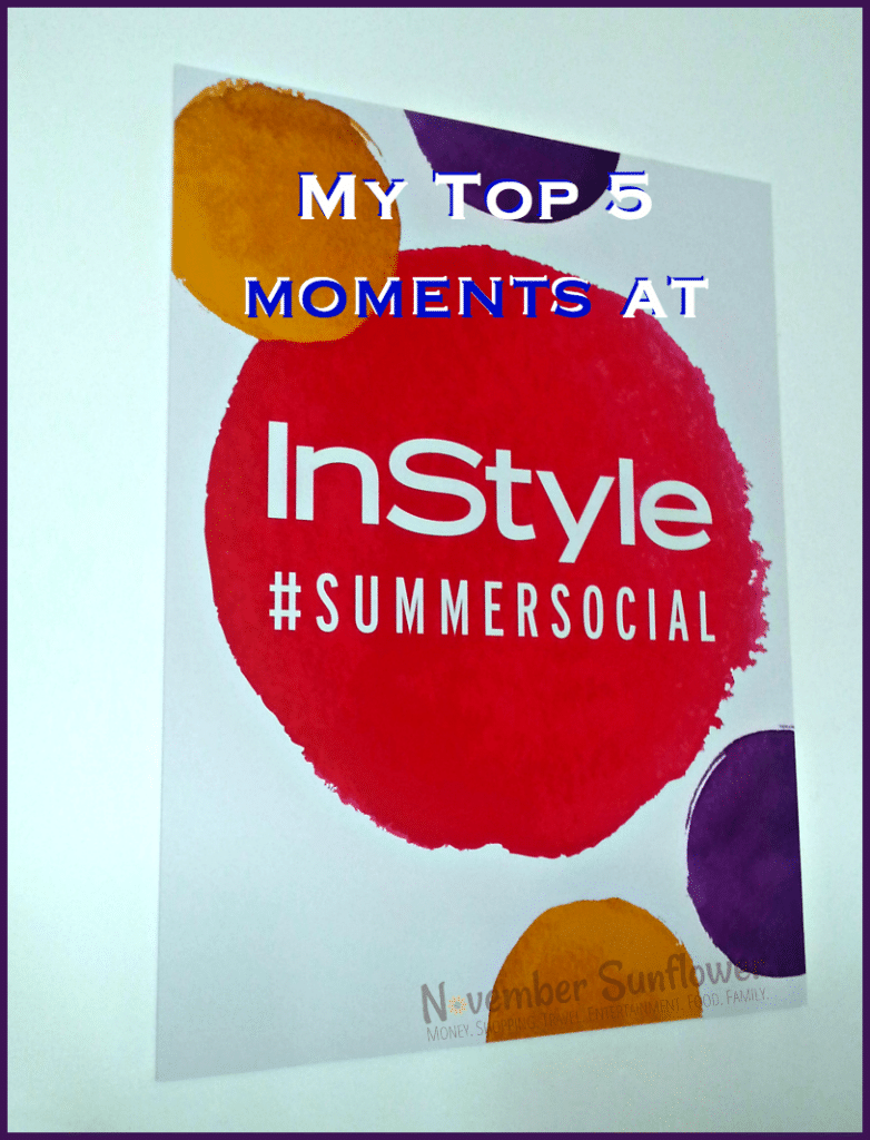 My Top 5 Moments at Manhattan's InStyle Summer Social