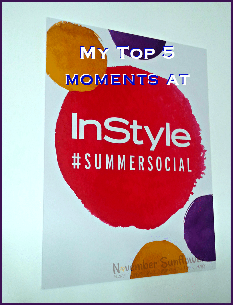 My Top 5 Moments at InStyle #SummerSocial #peony #gardein #brancottestate #sarahpotempa #joseeber [sponsored]