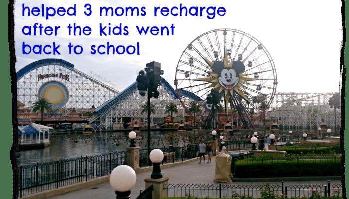 Disney California Adventures helped 3 moms recharge after the kids went back to school #MomsDisneyDay #californiaadventure #anaheim #disneyside #gotitfree [ad]