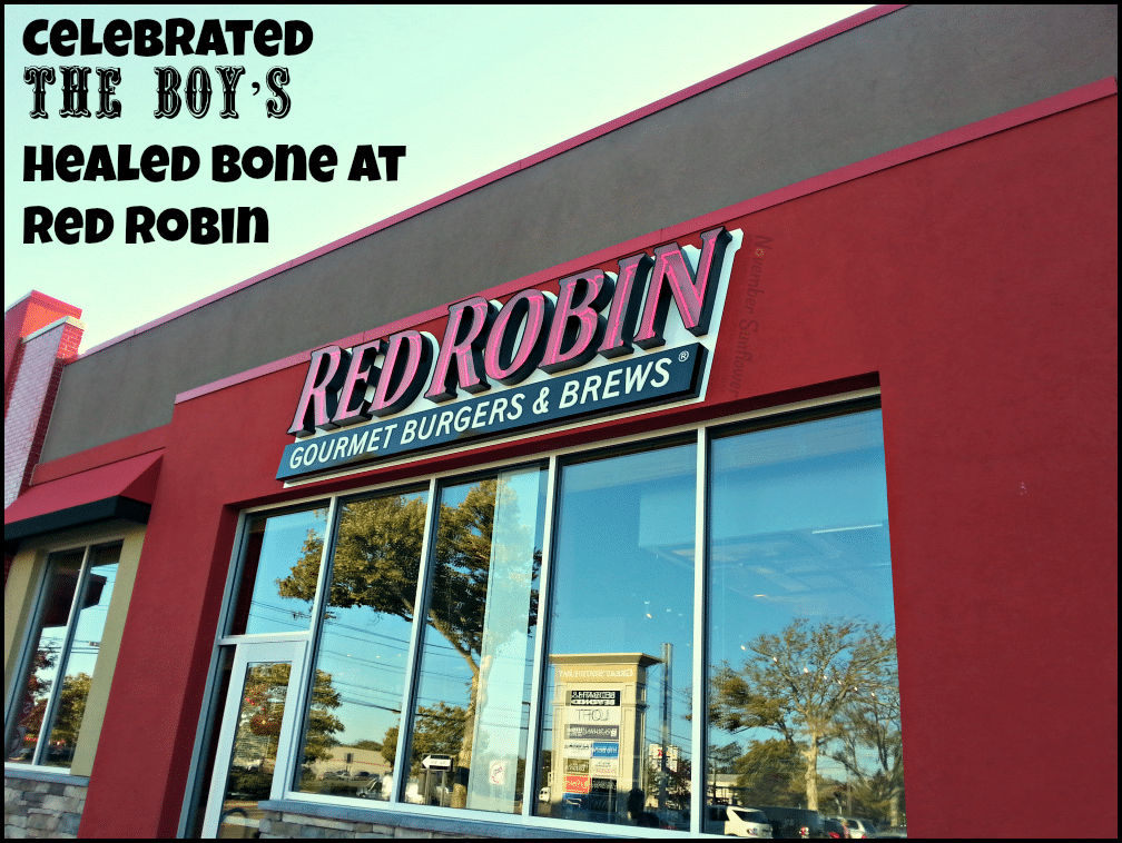 Celebrated The Boy's healed bone at Red Robin #redrobin #giveaway #restaurantreview #burgersforbetterschools [ad]