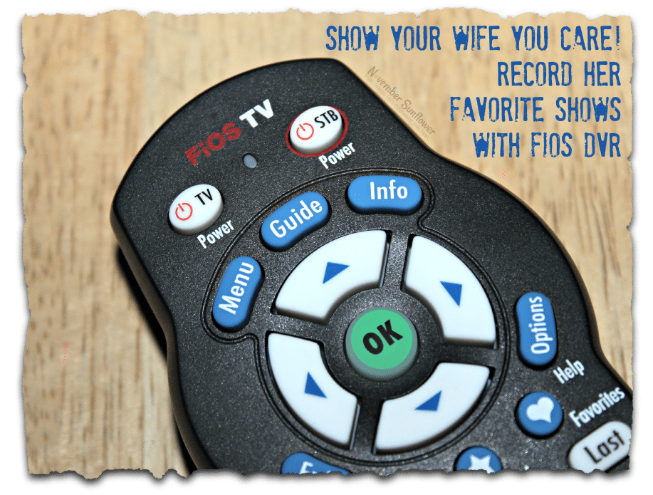 Show your wife you care! Record her favorite shows with FiOS DVR