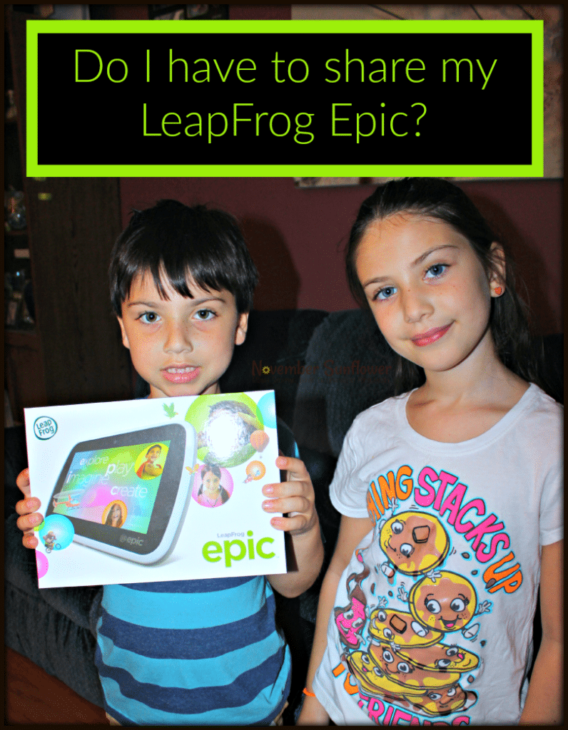Do I have to share my LeapFrog Epic? #LeapFrogMomSquad #LeapFrogMom #LeapFrogEpic #technologyreview [ad]