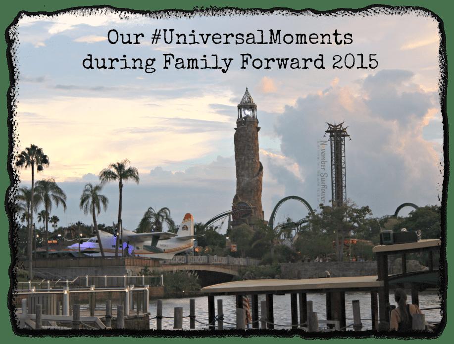 Our #UniversalMoments during #FamilyForward 2015 #universalstudios #travelreview #familyvacation #universalvacation #FamilyTravel