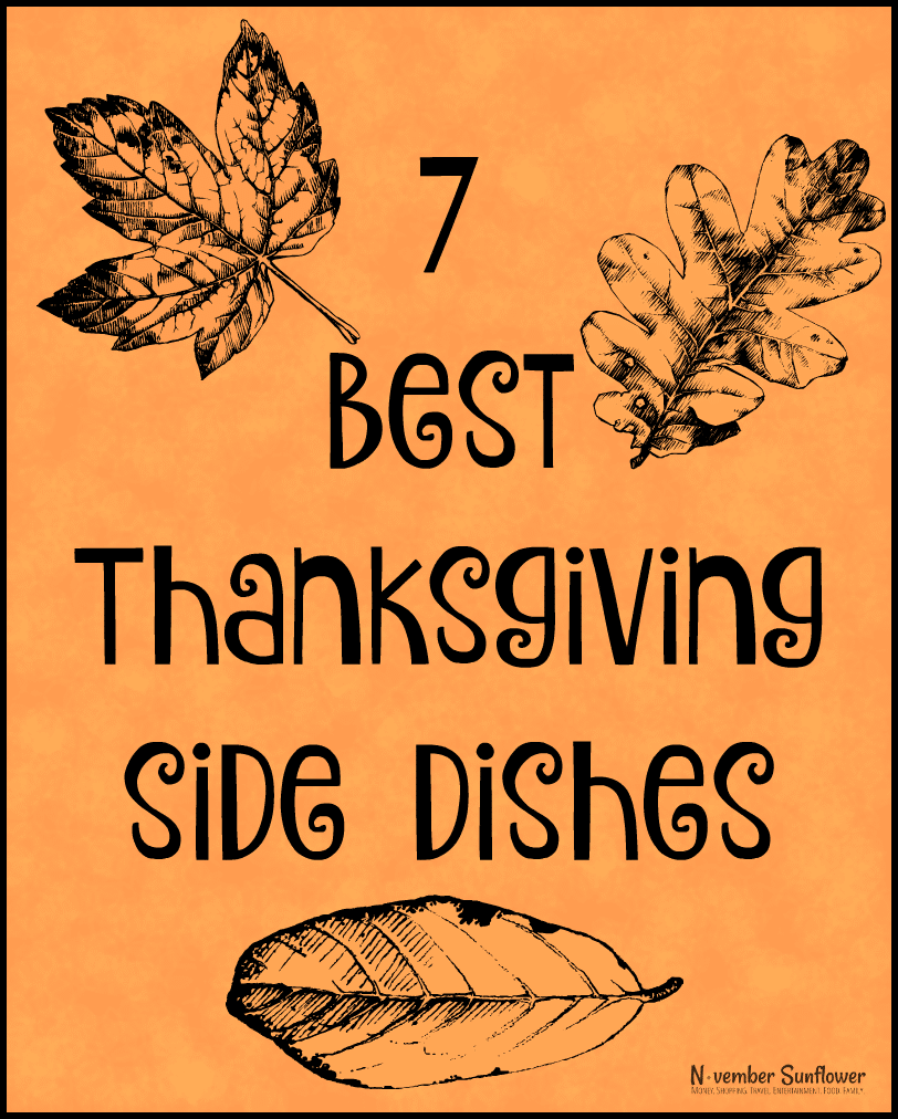 7 best thanksgiving side dishes #thanksgiving #givethanks #sidedishrecipes #chosenchixhop