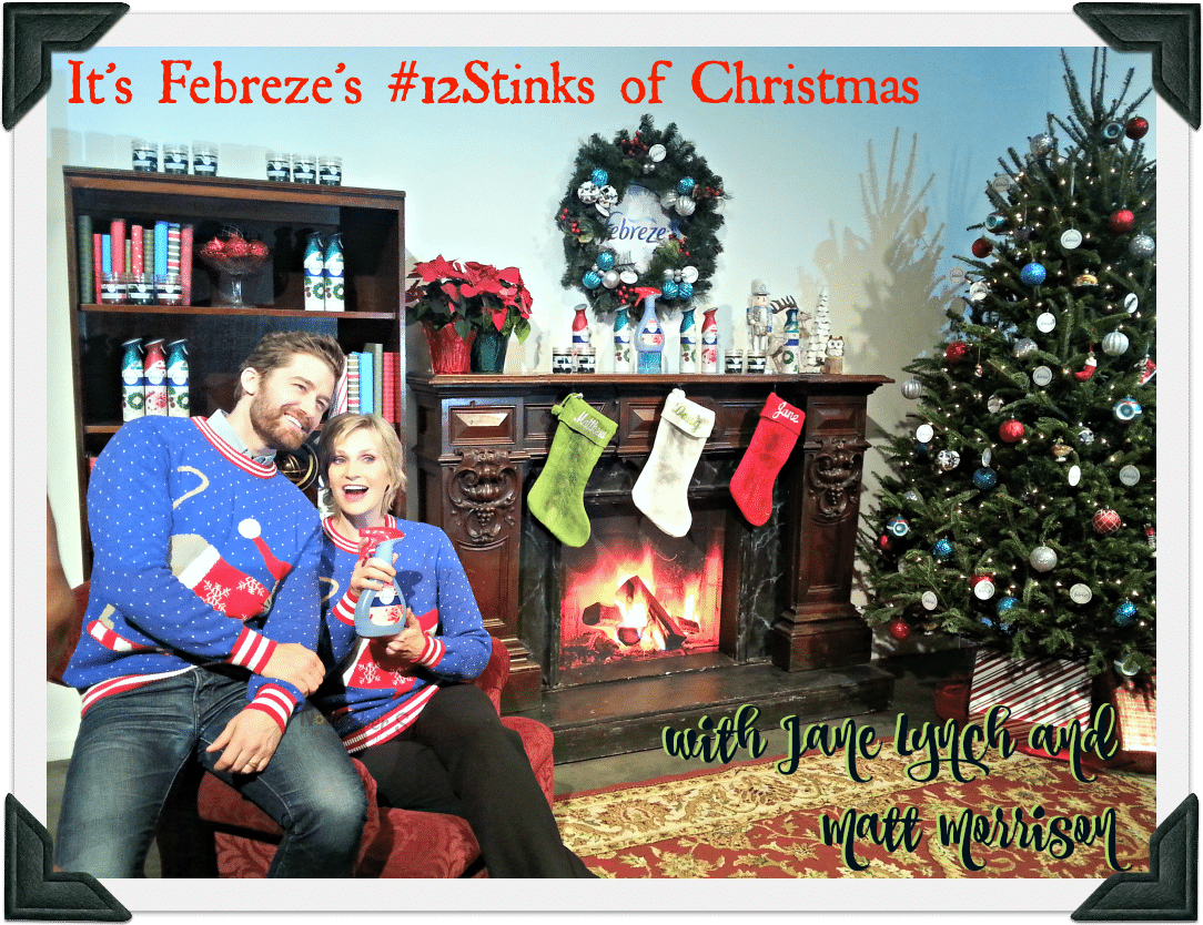 It's Febreze's #12Stinks of Christmas #JaneLynch #MattMorrison #Febreze [sponsored]