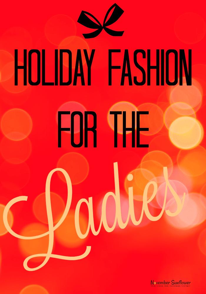 Holiday Fashion for the ladies #holidayfashion #fashion