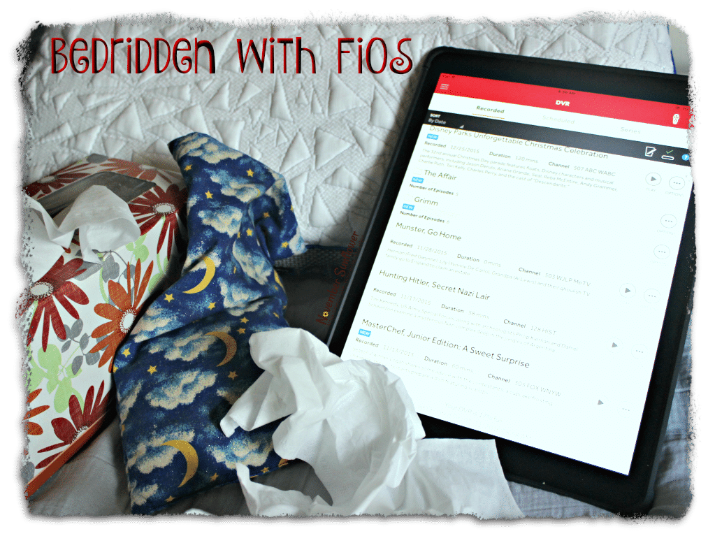Bedridden with FiOS #FiOSNY #LifeOnFiOS [ad]