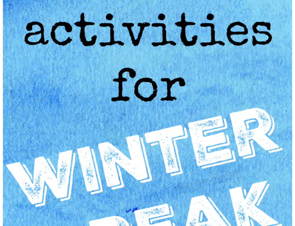 Fun activities for winter break