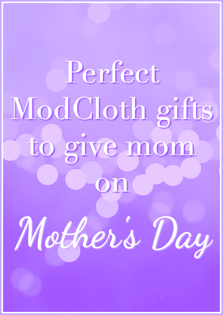 Perfect ModCloth gifts to give mom on Mother's Day
