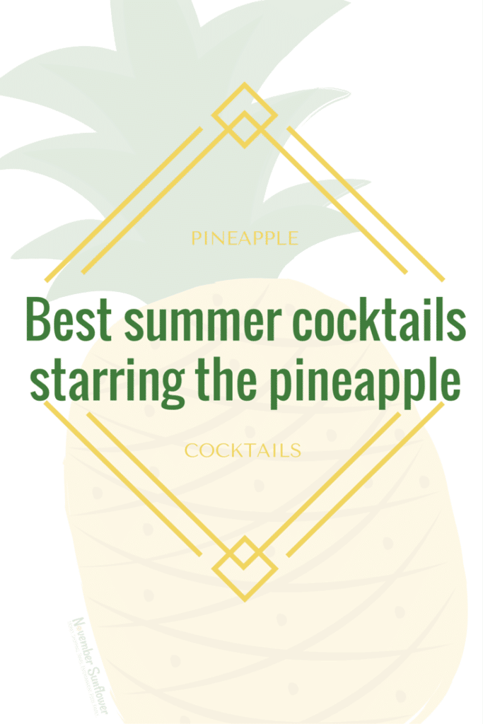 Best summer cocktails starring the pineapple