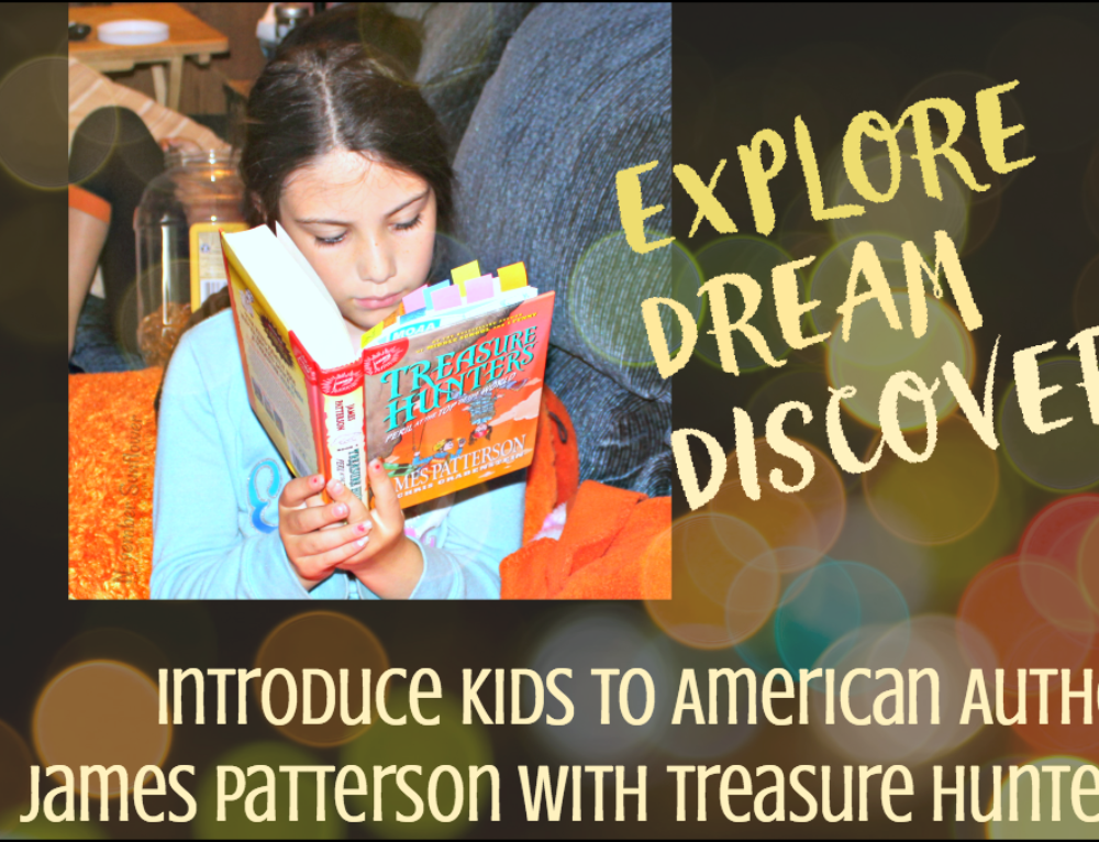 Introduce kids to American Author James Patterson with Treasure Hunters