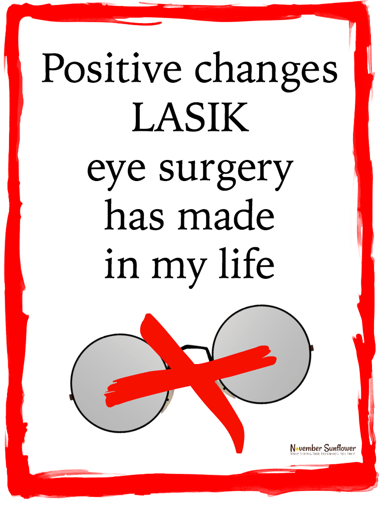 Positive changes LASIK eye surgery has made in my life