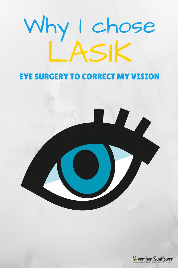 Why I chose LASIK eye surgery to correct my vision [ad]