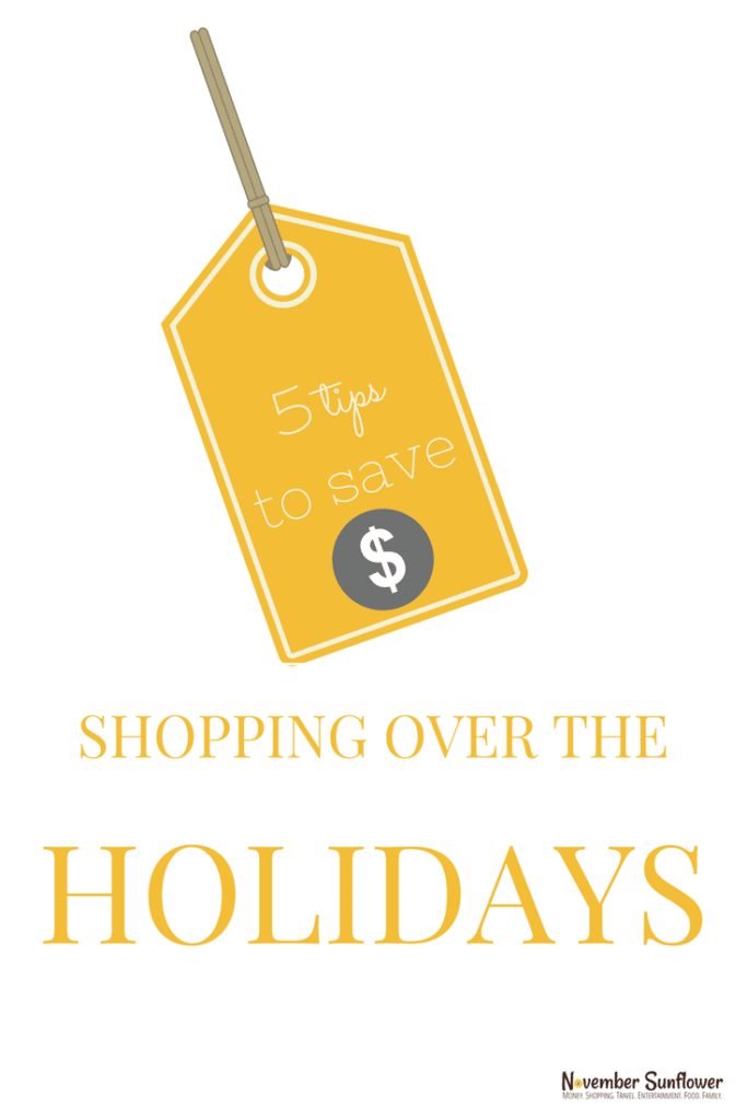5 tips to save money shopping over the holidays | NovemberSunflower.com