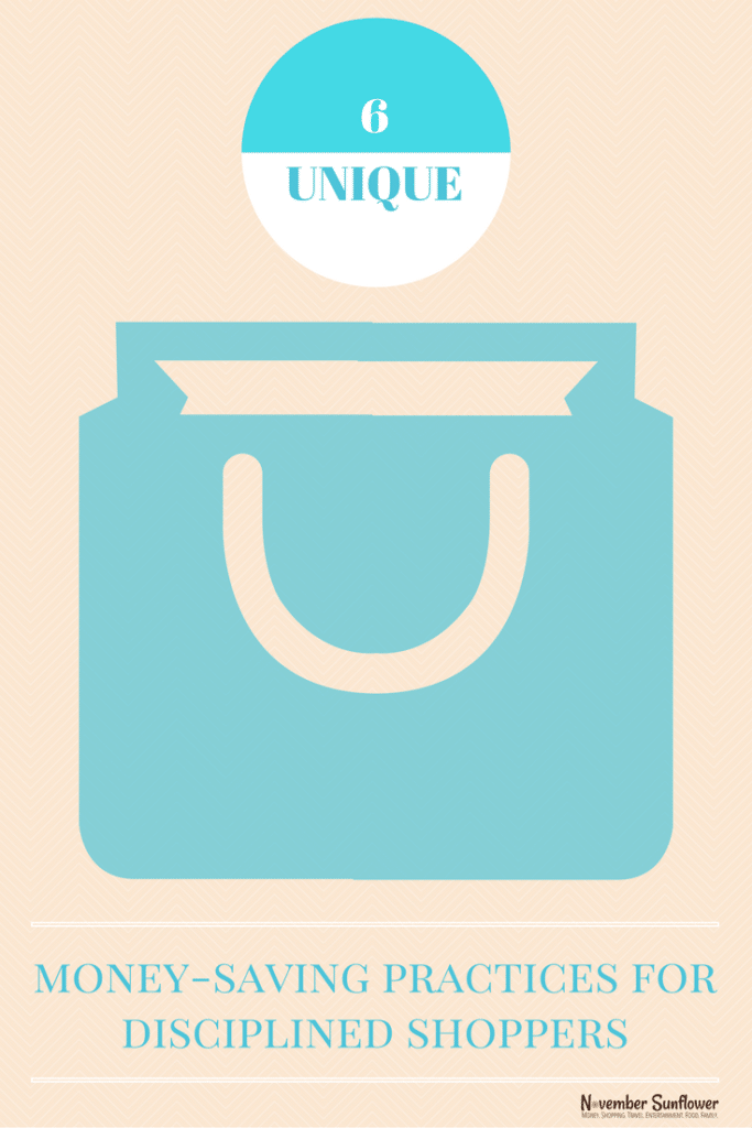 6 unique money-saving practices for disciplined shoppers
