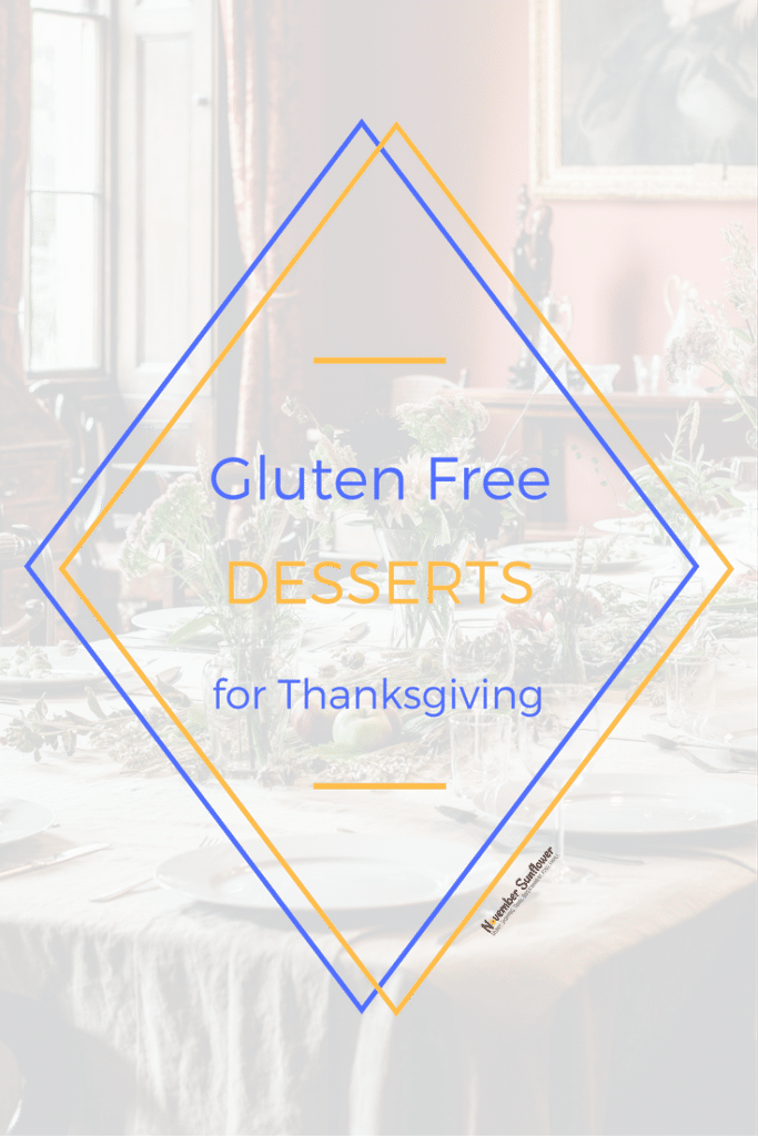 Gluten free desserts for Thanksgiving gatherings