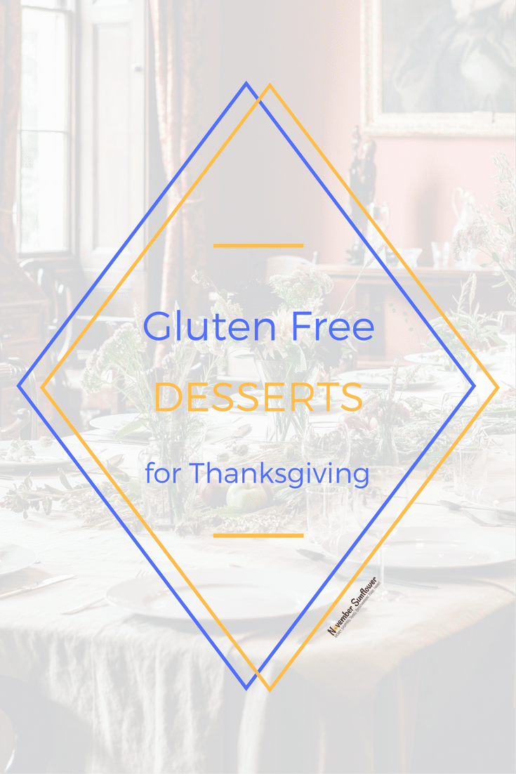 Gluten free desserts for Thanksgiving gatherings