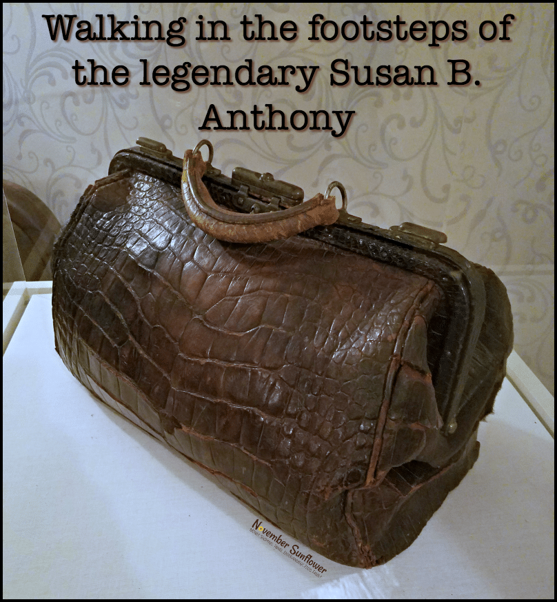 Walking in the footsteps of the legendary Susan B Anthony