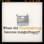 When did Thanksgiving become insignificant?