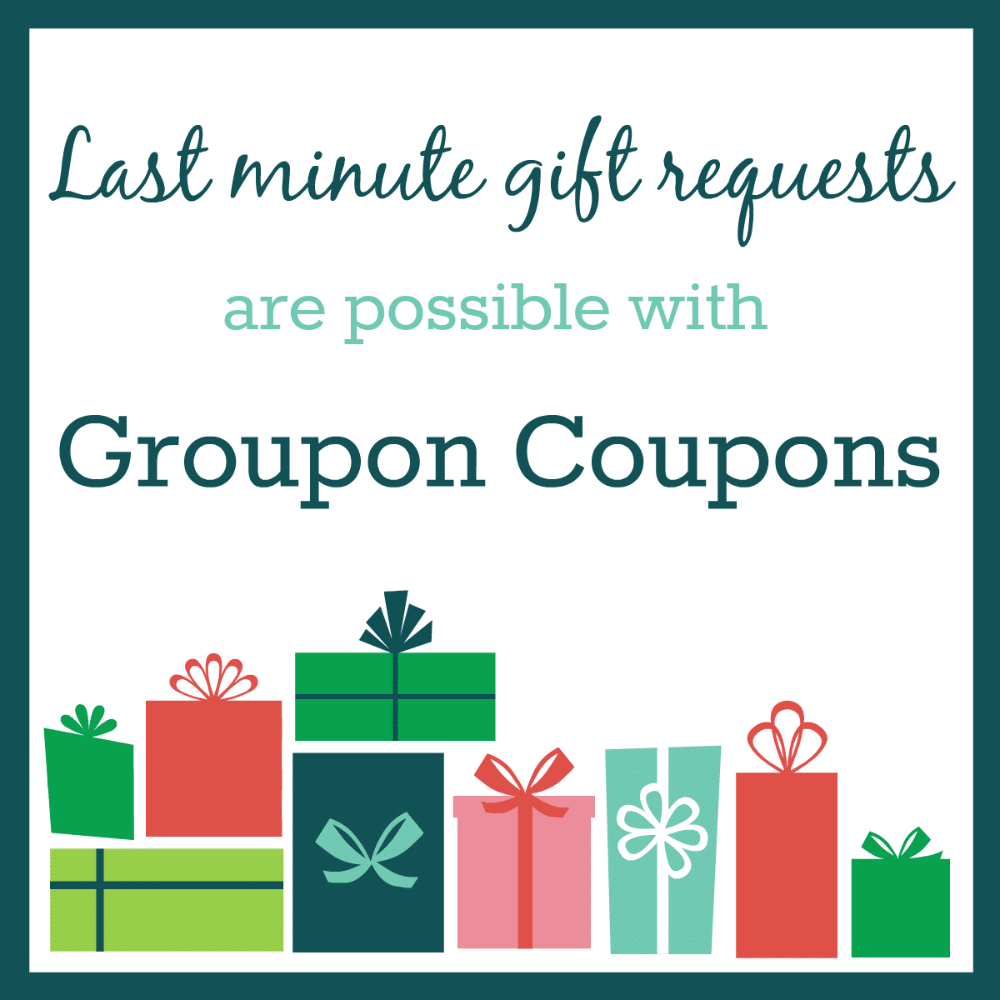 Last minute gift requests are possible with Groupon Coupons