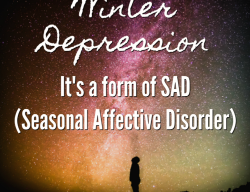 Winter Depression – it's a form of SAD (Seasonal Affective Disorder)