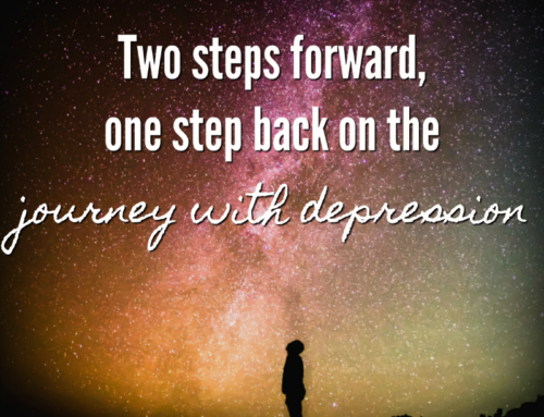 Two steps forward, one step back on the journey with depression