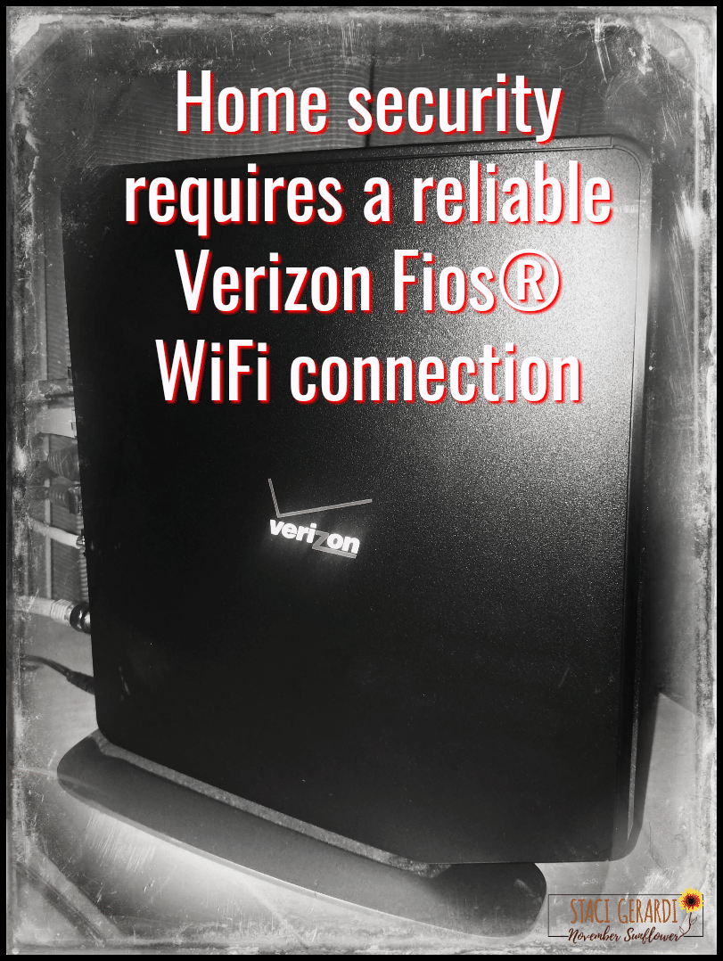 Home security requires a reliable Verizon Fios® WiFi connection