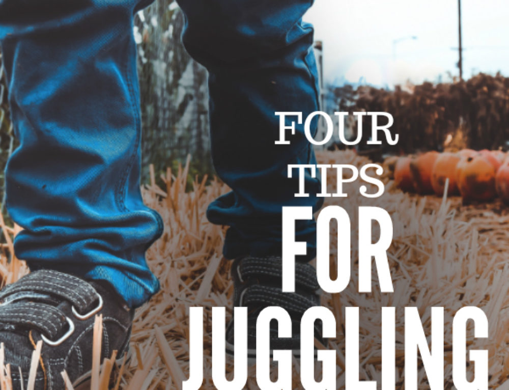 4 tips for juggling work and family