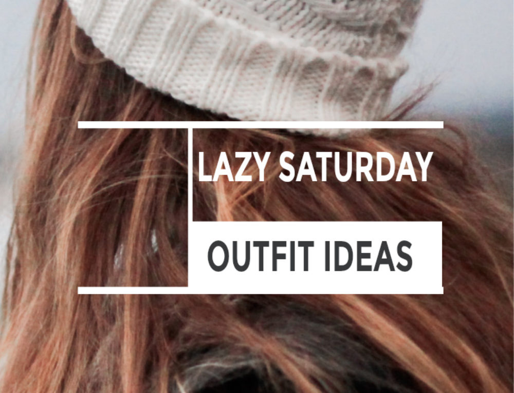 Perfect lazy Saturday outfit ideas with guest writer Lindsey