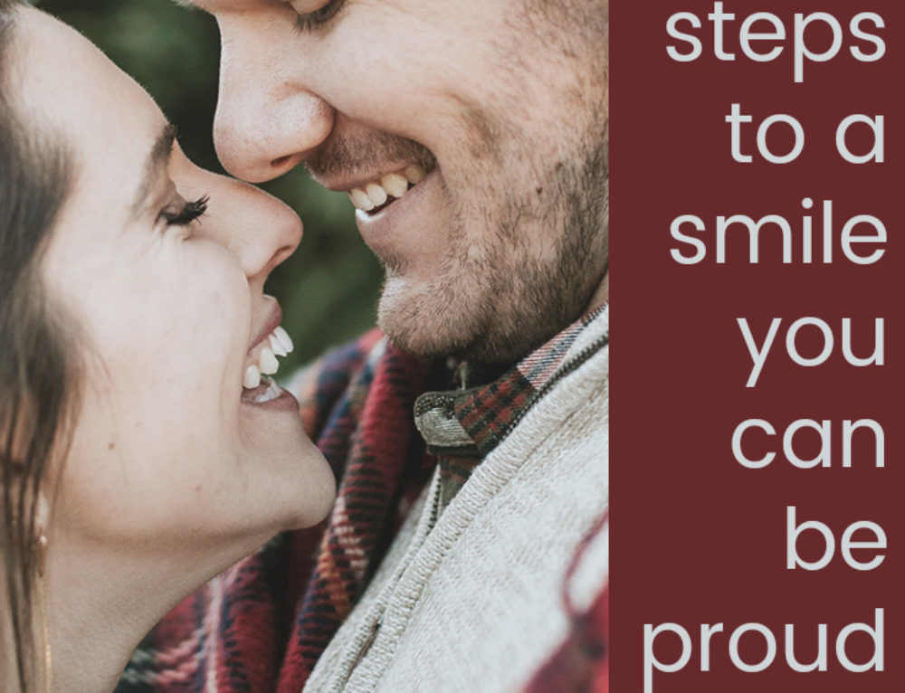 Don't like your teeth's appearance? 4 steps to a smile you can be proud of