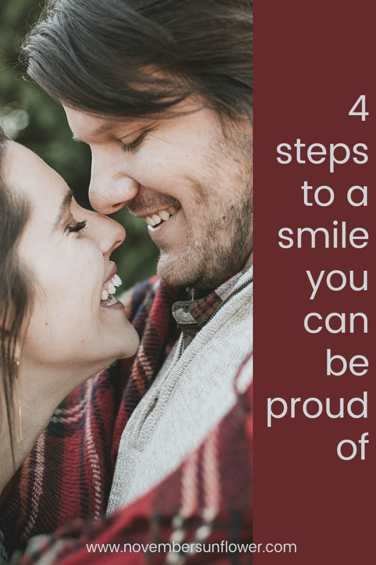4 steps to a smile you can be proud of