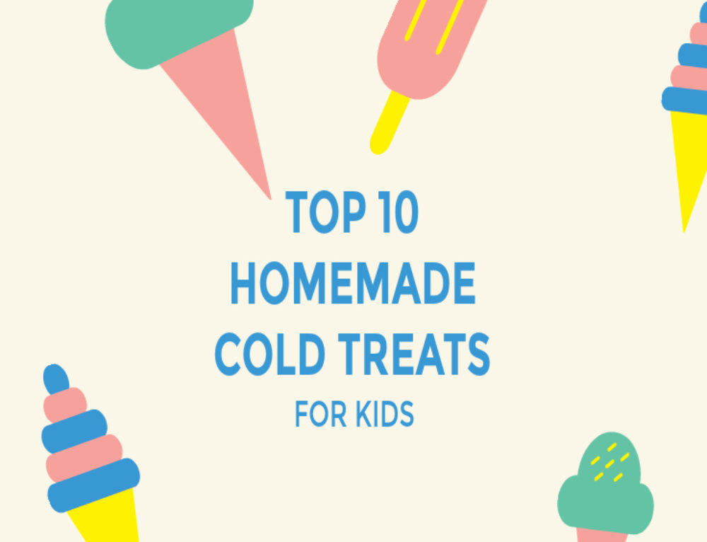 Top ten homemade cold treats for kids