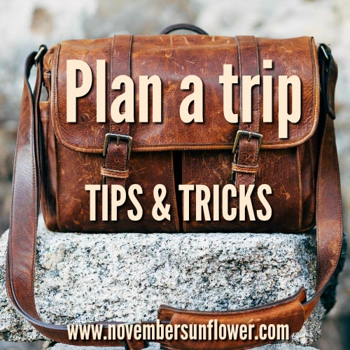 Plan the perfect trip with help from our tips and tricks