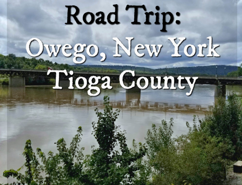 Historic Owego, New York: weekend road trip