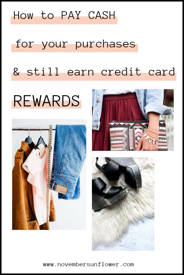 How to pay cash for purchases & still earn credit card rewards
