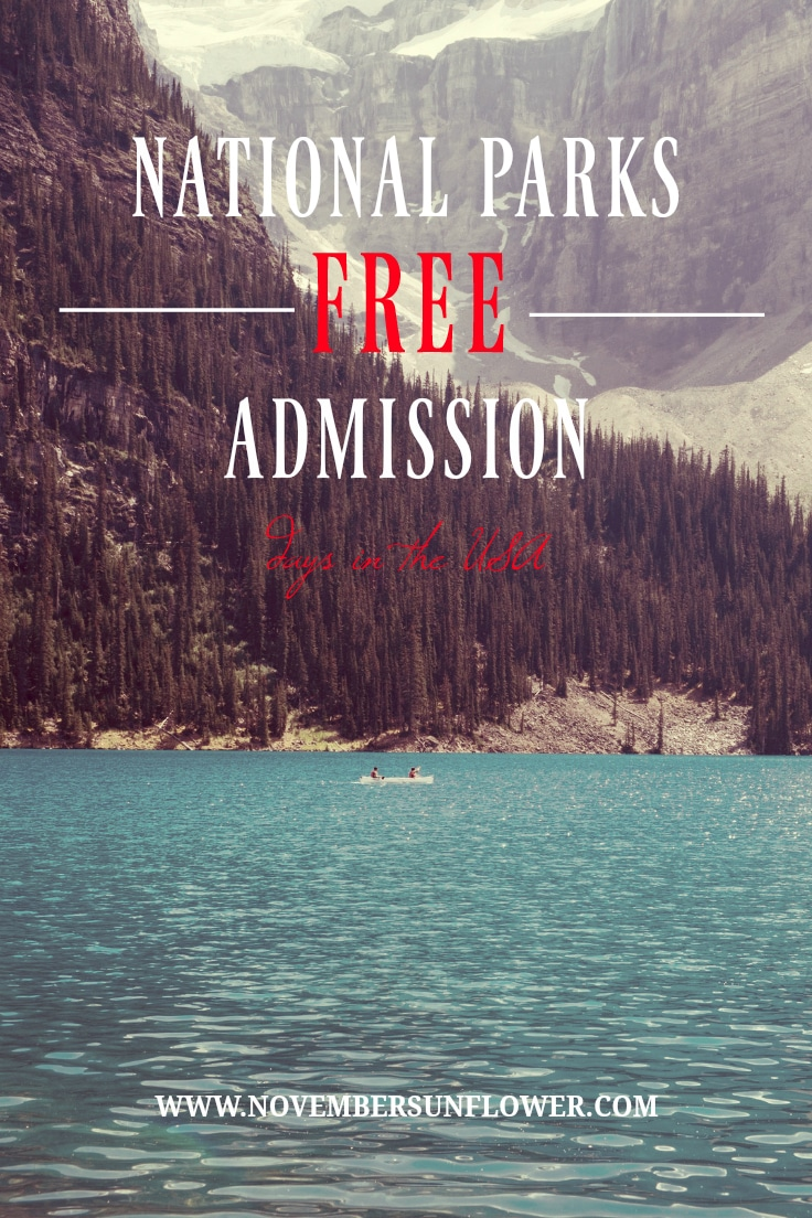 National Parks Free Admission days in the USA