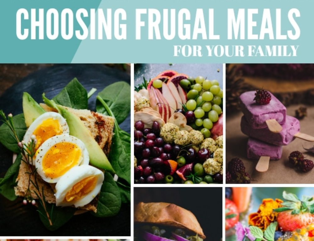 6 things to consider in choosing frugal meals for your family