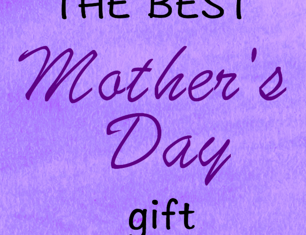 7 of the best Mother's Day gift ideas