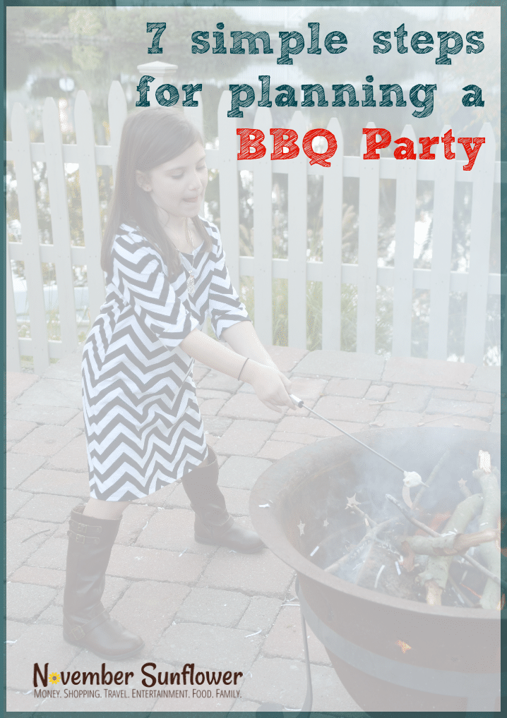 7 simple steps for planning a BBQ Party #bbqparty #summerfun #ad