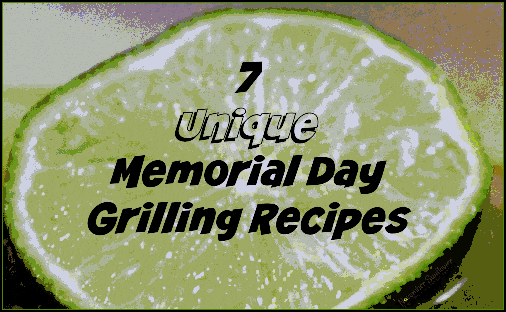 7 unique memorial day grilling recipes #grillingrecipes #memorialday #bbqparty #chosenchixhop #7onsaturday