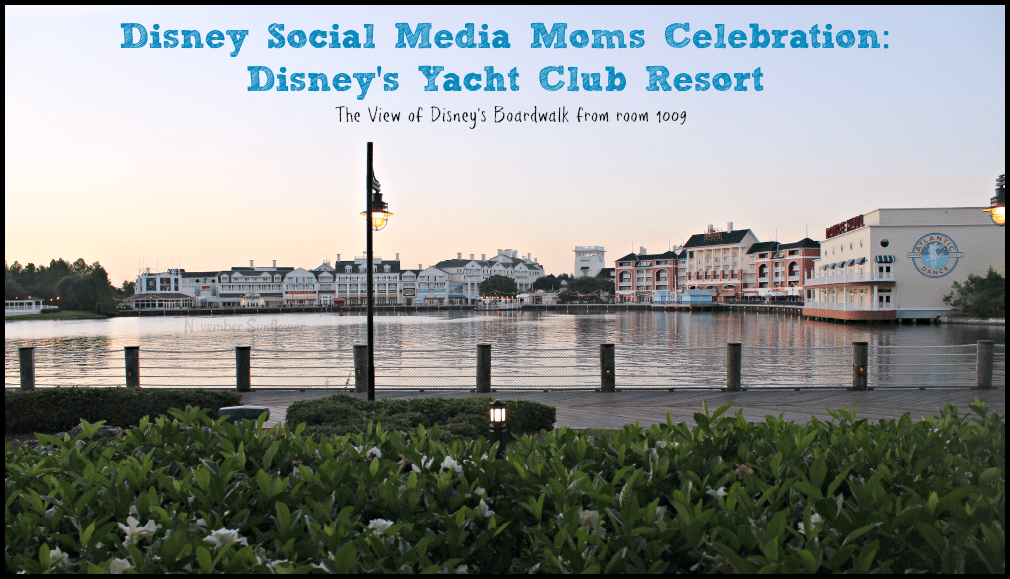 Disney Social Media Moms Celebration: DIsney's Yacht Club Resort