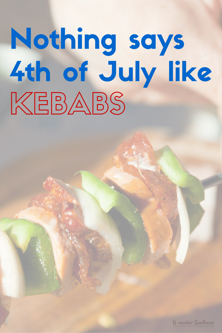 Nothing says 4th of July like kebabs