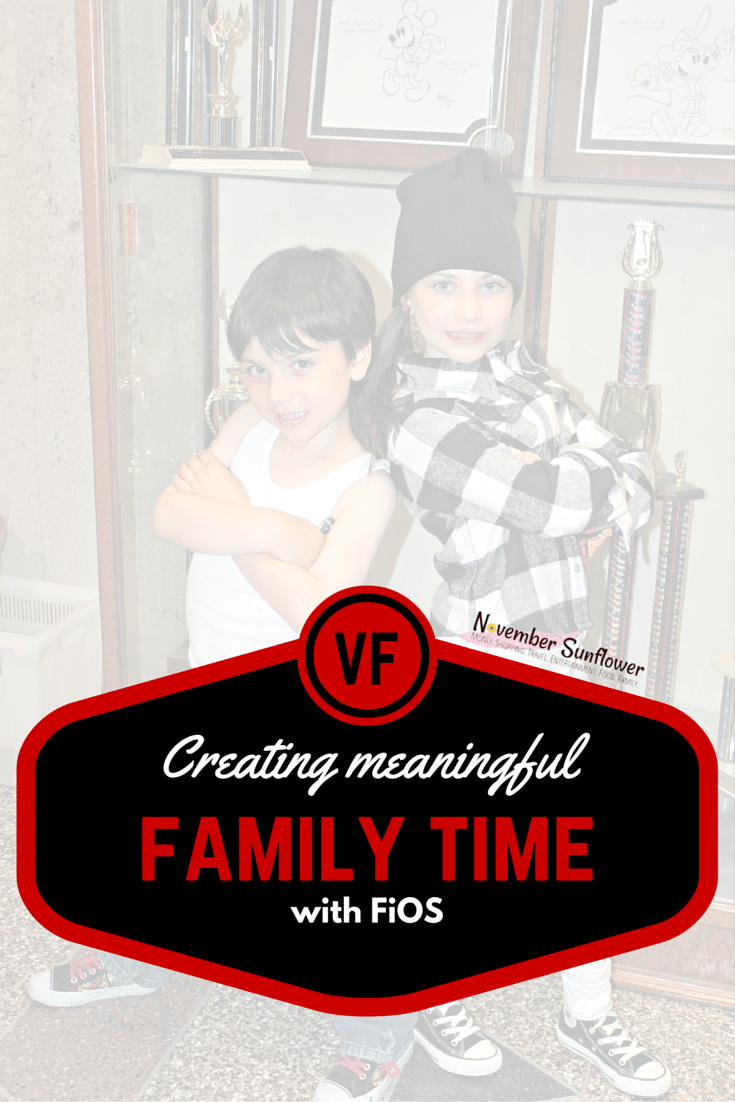 Creating meaningful family moments with FiOS FIOSNY [sp]